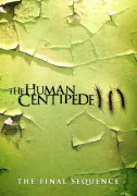 Human Centipede III (Final Sequence), The