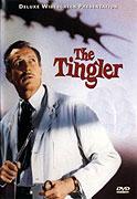 Tingler, The
