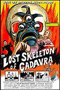 Lost Skeleton of Cadavra, The